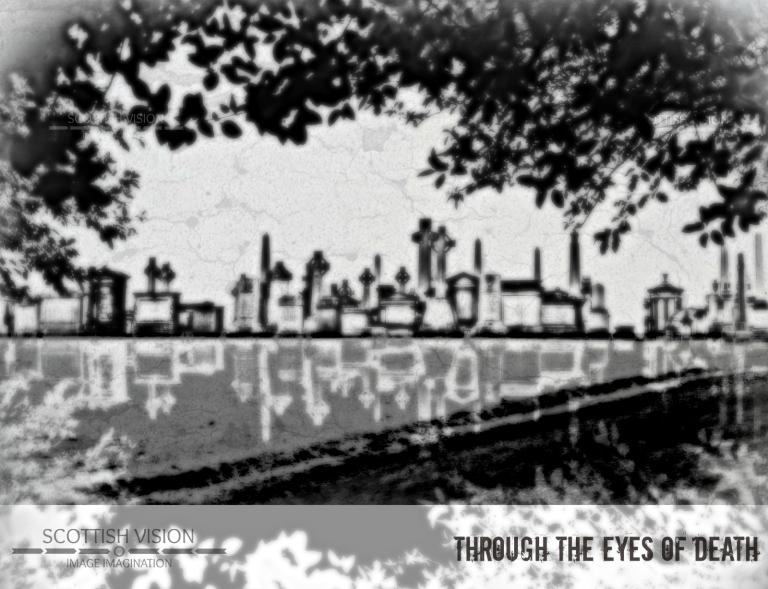 Through deaths eyes